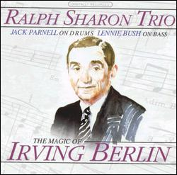 THE MAGIC OF IRVING BERLIN - RALPH SHARON
