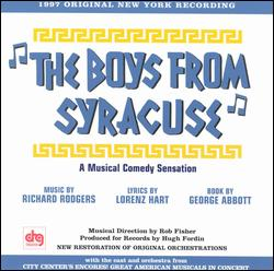 THE BOYS FROM SYRACUSE [1997 ENCORES! CAST]
