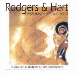 RODGERS & HART: WITH A SONG IN THEIR HEARTS