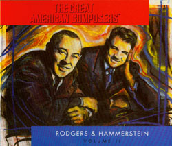 THE GREAT AMERICAN COMPOSERS: RODGERS & HAMMERSTEIN VOL. 2