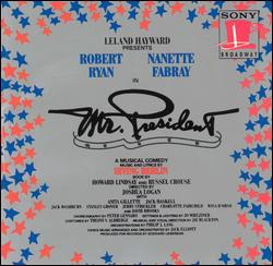 MR. PRESIDENT [1962 ORIGINAL BROADWAY CAST]