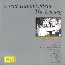 OSCAR HAMMERSTEIN: THE LEGACY, THE MUSICALS
