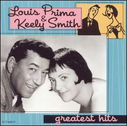LOUIS PRIMA & KEELY SMITH GREATEST HITS