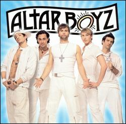 ALTAR BOYZ (2005 ORIGINAL OFF-BROADWAY CAST)