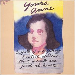 YOURS, ANNE (2005 ORIGINAL CAST)
