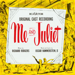 ME AND JULIET [1953 ORIGINAL BROADWAY CAST]