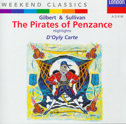 THE PIRATES OF PENZANCE [1993 - D'OYLY CARTE]