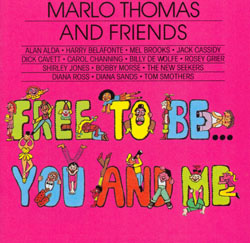 FREE TO BE...YOU AND ME [1972 TELEVISION CAST]