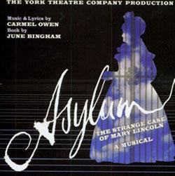 ASYLUM [2006 ORIGINAL YORK THEATRE CAST]
