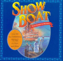 SHOW BOAT [1993 ORIGINAL BROADWAY CAST]