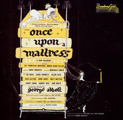 ONCE UPON A MATTRESS [ORIGINAL 1959 CAST ALBUM]