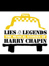 Lies & Legends - The Musical Stories of Harry Chapin