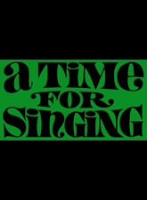A Time for Singing