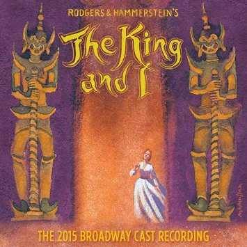 THE KING AND I (2015 BROADWAY REVIVAL)