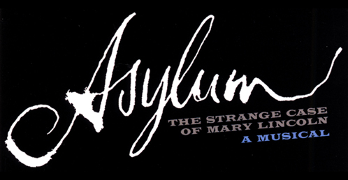 Asylum: The Strange Case of Mary Lincoln