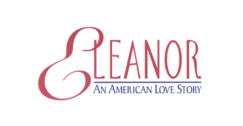 Eleanor-An American Love Story