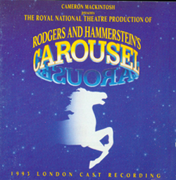 CAROUSEL [1993 LONDON REVIVAL CAST]