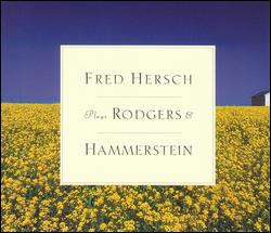 FRED HERSCH PLAYS RODGERS & HAMMERSTEIN