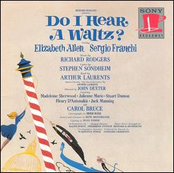DO I HEAR A WALTZ? [1965 ORIGINAL BROADWAY CAST]
