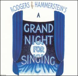 A GRAND NIGHT FOR SINGING [1994 ORIGINAL CAST]
