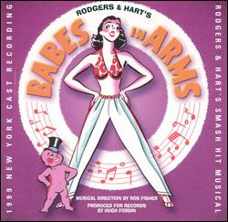 BABES IN ARMS [1999 ENCORES! CAST RECORDING]