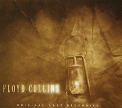 FLOYD COLLINS [1996 ORIGINAL OFF-BROADWAY CAST]
