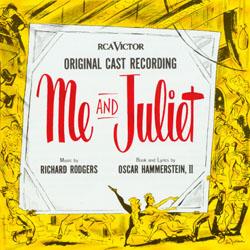 ME AND JULIET [1953 ORIGINAL BROADWAY CAST]