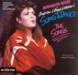 SONG AND DANCE - THE SONGS [1985 ORIGINAL CAST]