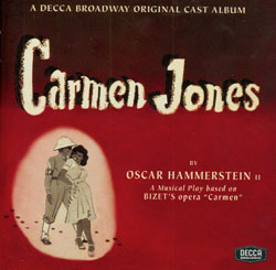 CARMEN JONES [1943 ORIGINAL BROADWAY CAST]
