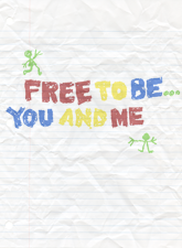 Free to Be... You and Me in Broadway