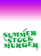 Summer Stock Murder