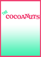 The Cocoanuts (Bedard Adaptation)